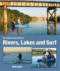 Fly-fishing South Africa's rivers, lakes and surf